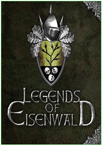 Legends of Eisenwald [2015, Strategy, RPG, 3D]